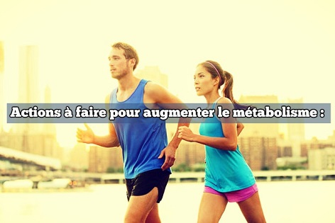 comment augmenter sa dépense calorique